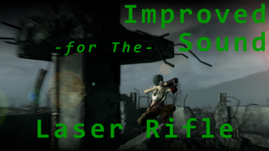 Improved Sound for The Laser Rifle