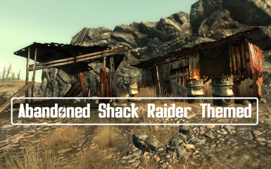 Abandoned Shack Raider Themed