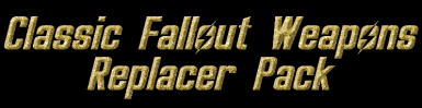 Classic Fallout Weapons Replacer Pack