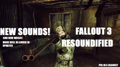 FALLOUT 3 RESOUNDIFIED