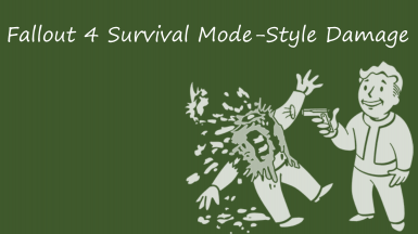 Fallout 4 Survival Mode-Style Damage FO3