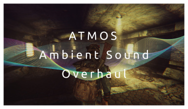 ATMOS Ambient Sound Overhaul