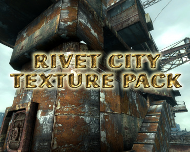Rivet City Texture Pack