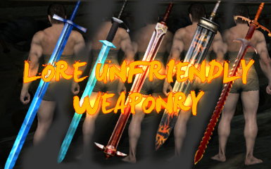 Lore Unfriendly Weaponry