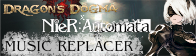 Dragon's Dogma Nier Music Replacer