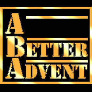 A Better ADVENT