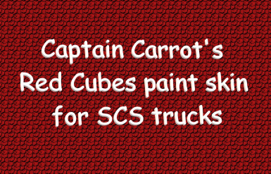 Captain Carrot's Red cubes paint skin for SCS Trucks