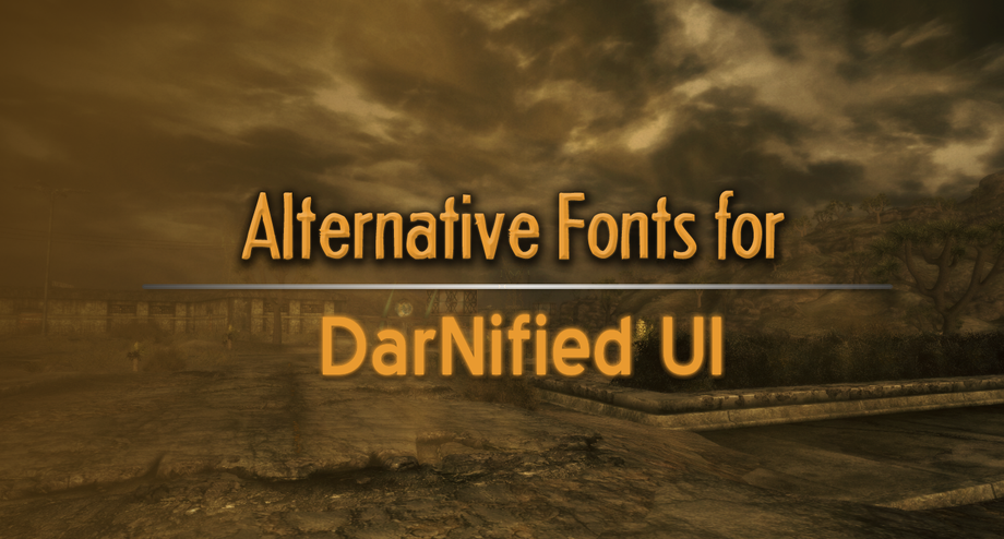 Alternative fonts for DarNified UI at Fallout New Vegas