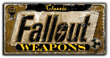 Classic Fallout Weapons - New Vegas