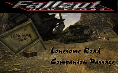 Lonesome Road Companion Passage at Fallout New Vegas - mods ...