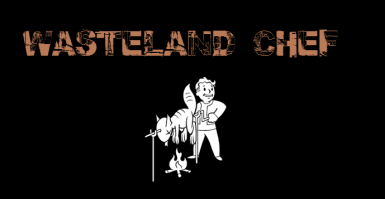 Wasteland Chef - Food drinks and poisons