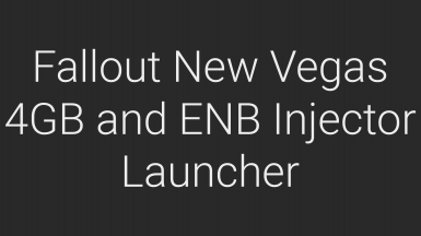 4GB and ENB Injector Launcher