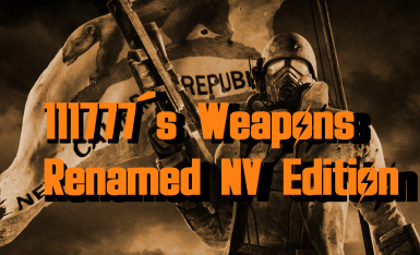 111777's Weapons Renamed NV Edition