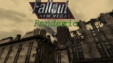 Pandemic A Fallout New Vegas Mini DLC