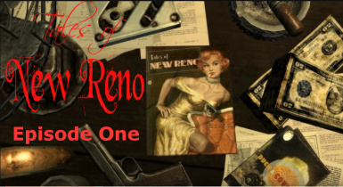 Tales of New Reno Redux - Episode One (Greetings from New Reno)