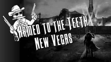 ATTT - Armed to the Teeth - New Vegas