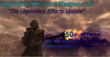 Legendary NPCs and Weapons