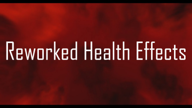 Reworked Health Effects