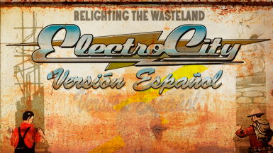 ELECTRO-CITY - Relighting the Wasteland Spanish