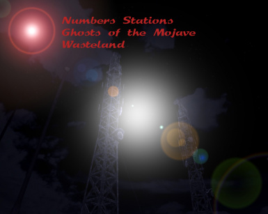 Numbers Stations - Ghosts of the Mojave Wasteland