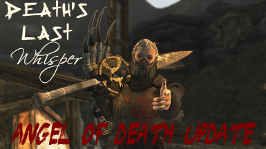 Death's Last Whisper - Angel of Death Update