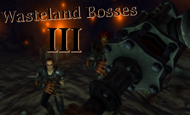 Wasteland Bosses III