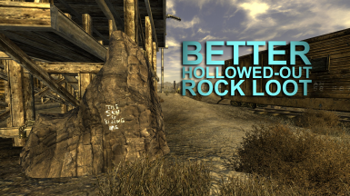 Better Hollowed-Out Rock Loot