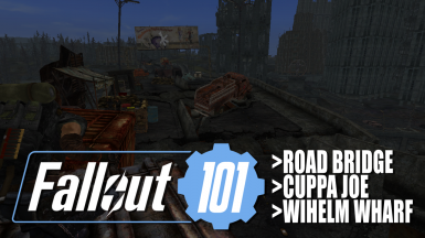 Fallout 101 TTW - Road Bridge Cuppa Joe and Wihelm Wharf