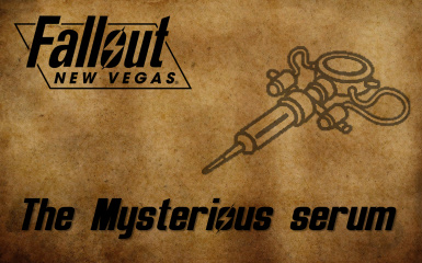 The Mysterious serum at Fallout New Vegas - mods and community