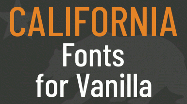 CALIFORNIA Fonts for Vanilla