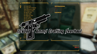 LOADed - Ammo Crafting Overhaul