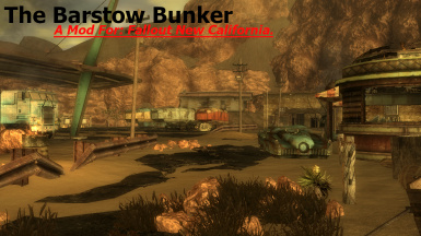 The Barstow Bunker - A FNC Mod