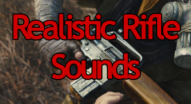 Realistic Rifle Sounds