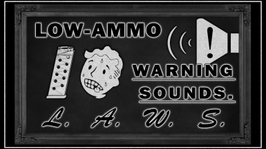 LAWS - Low-Ammo Warning Sounds.