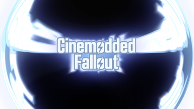 Cinemodded Fallout and Patches