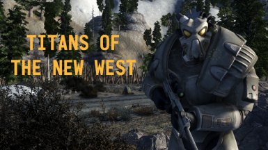 Titans of The New West