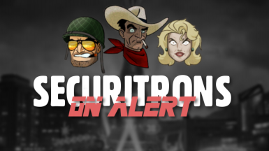 Securitrons On Alert