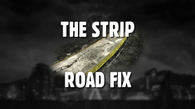 The Strip Road Fix