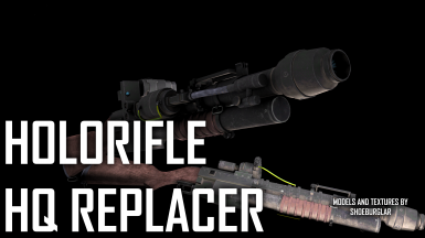 Holorifle Redux - FO4 HQ Replacer