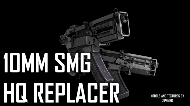 10mm SMG Redux - FO4 HQ Replacer
