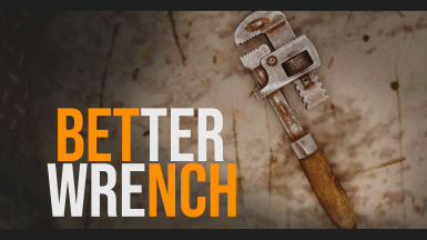 Better Wrench