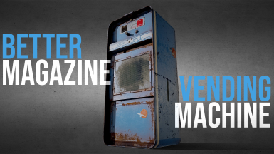 Magazine Vending Machine Overhaul