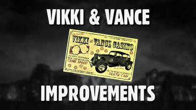 Vikki and Vance Improvements