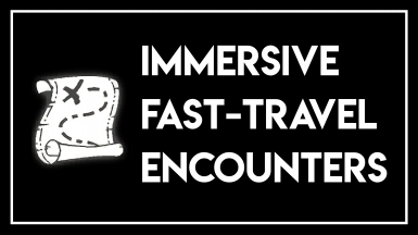 Immersive Fast Travel Encounters