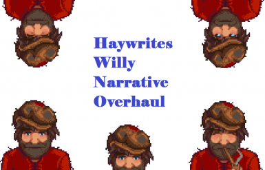 Willy Narrative Overhaul