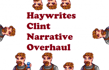 Clint Narrative Overhaul