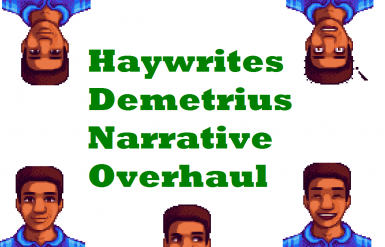 Demetrius Narrative Overhaul