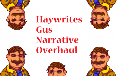 Gus Narrative Overhaul