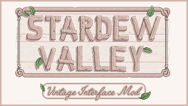 Vintage Interface (Content Patcher) at Stardew Valley Nexus - Mods