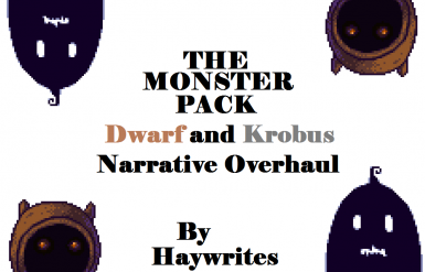 Dwarf and Krobus Narrative Overhauls - The Monster Pack